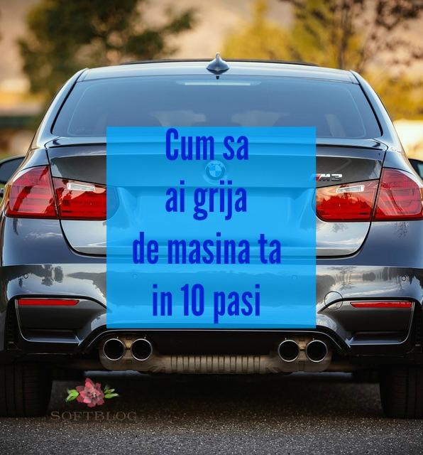 cum să ai grijă de mașina ta