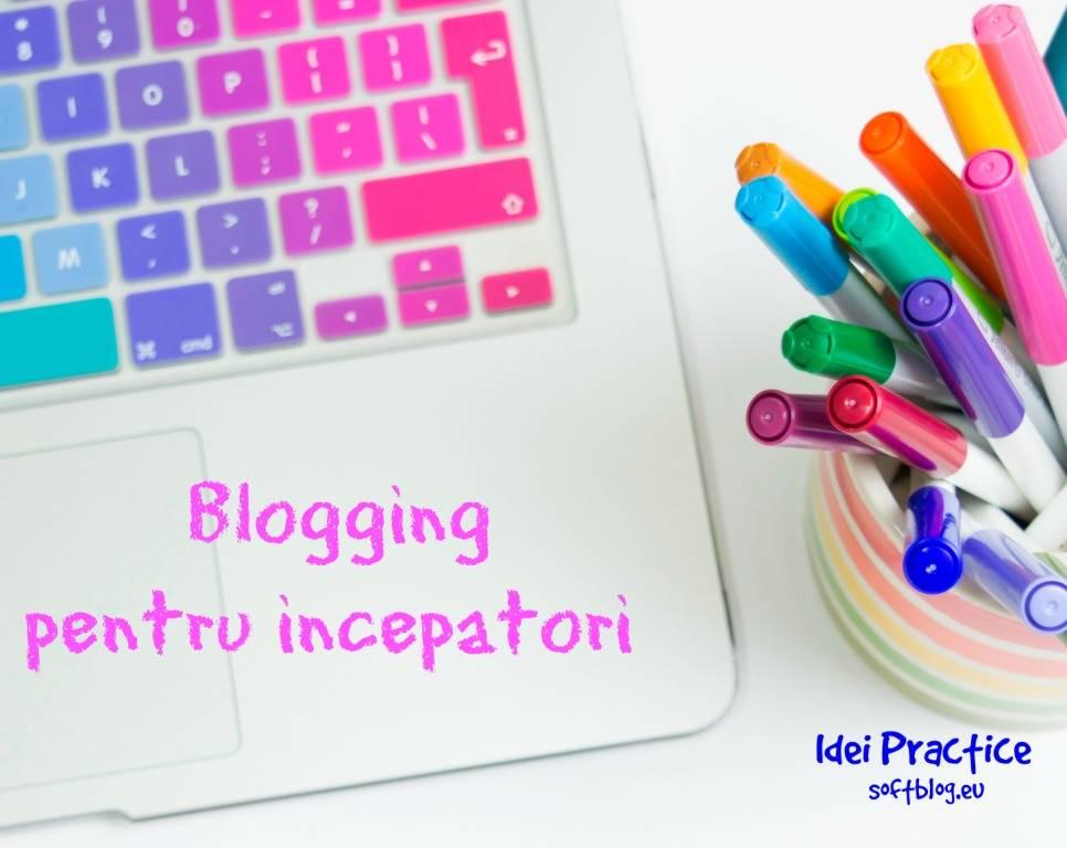 blogging pentru incepatori