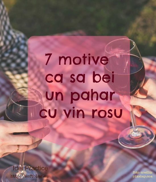 motive ca sa bei un pahar cu vin rosu