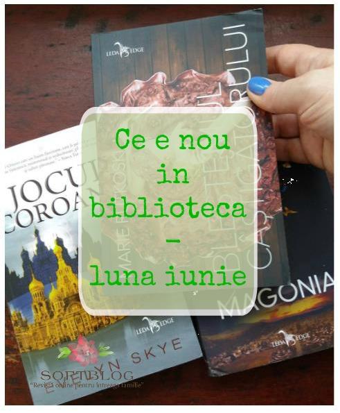 ce e nou in bilblioteca - book haul iunie
