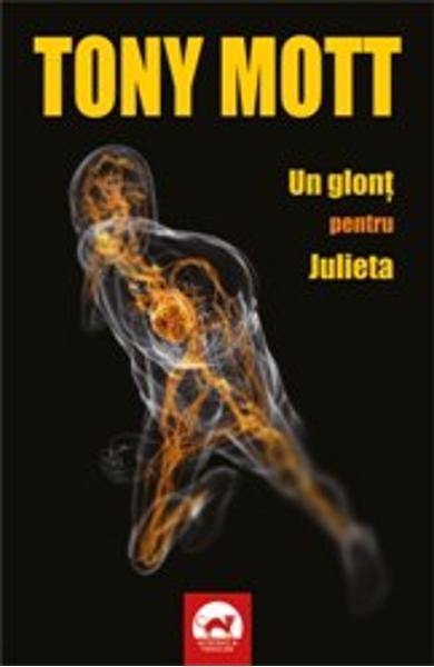 un glont pentru Julieta